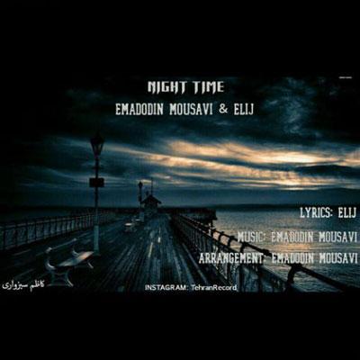 دانلود آهنگ جدید عمادالدین موسوی و الی جی به نام نایت تایم