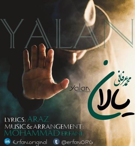 دانلود آهنگ جدید محمد عرفانی به نام یالان